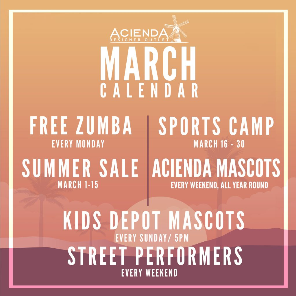 Mark your calendars because these exciting events are coming to Acienda Designer Outlet this March!